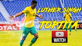 Luther Singh | TopJita |South African International Goals & Skills 2017 HD