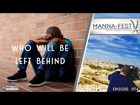 WHO WILL BE LEFT BEHIND EPISODE 974