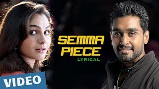 Sagaa Songs | Semma Piece Song with Lyrics  feat. Andrea Jeremiah, Shabir | Murugesh