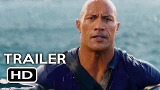 Baywatch Official Trailer #2 (2017) Dwayne Johnson, Zac Efron Comedy Movie HD