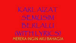 karl aizat semusim berlalu with lyrics