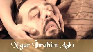 Nigar İbrahim Aşkı - Muhteşem Yüzyıl 44. Bölüm