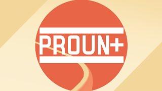 Proun+ Launch Trailer