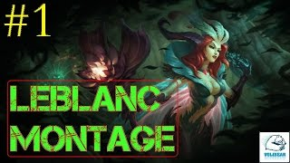LeBlanc Montage - Best LeBlanc Plays #1