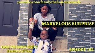 MARVELOUS SURPRISE (Family The Honest Comedy) (Episode 192)
