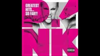 Pink's greatest hits...