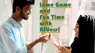 Lame Game and Fun Time with NSUers