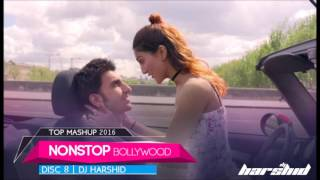 Nonstop Bollywood 2016 Mashup Disc 8 || DJ Harshid || Trance