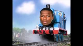 Thomas The Tank Engine Theme Song feat. 50 cent