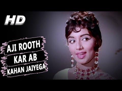 Xxx Mp4 Aji Rooth Kar Ab Kahan Jaiyega Lata Mangeshkar Arzoo 1965 Songs Sadhana Rajendra Kumar 3gp Sex