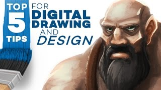 TOP 5 TIPS for Digital Drawing and Design!