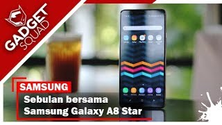 Samsung Galaxy A8 Star (Indonesia): Bagus Sih.. Tapi??