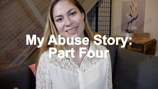 My Abuse Story: Part Four