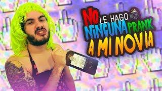 NO LE GASTO NINGUNA BROMA A MI NOVIA Y TODO SALE BIEN