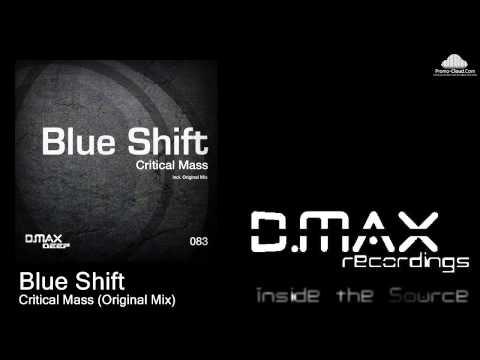 Blue Shift - Critical Mass (Original Mix)