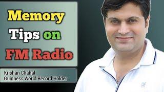 Memory tips on FM radio by Krishan Chahal- The Memory King