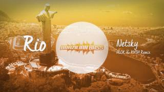Netsky - RIO (Alok & KVSH Remix)