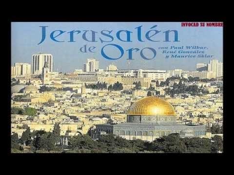 Paul Wilbur 2001 Jerusalén de Oro Full Album