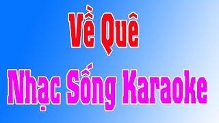 Karaoke Nhạc Sống |  Về Quê ( Cha Cha Cha ) | Duy Tùng Karaoke