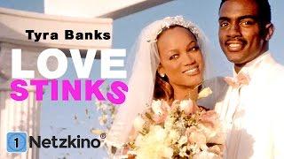 Love Stinks - Liebe? Lieber nicht! (Komödie mit Tyra Banks)