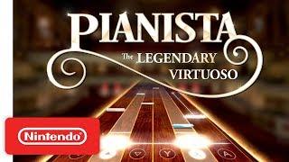 PIANISTA: The Legendary Virtuoso - Launch Trailer - Nintendo Switch