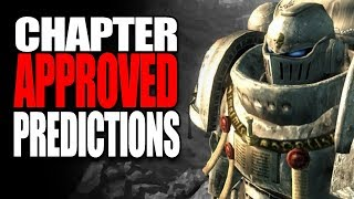 Warhammer 40k Chapter Approved Bold Predictions Episode 173