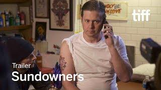 SUNDOWNERS Trailer | New Release 2017