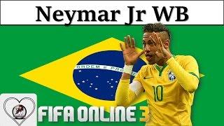 I Love FO3   Neymar WB Review Fifa Online 3 New Engine 2016: Neymar JR Của Mùa World Best