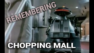 Remembering: Chopping Mall (1986)