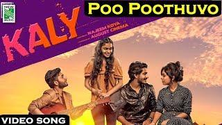 Kaly | Poo Poothuvo Video Song HD| Rahul Raj | Najeem Koya | August Cinema