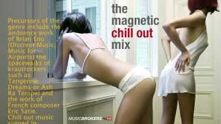 Sexy Chill Out Essential - The Magnetic 2.30 hs Mix (HQ)