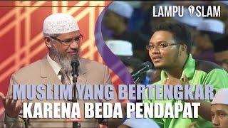 Muslim yang Bertengkar Karena Perbedaan Pendapat | Dr. Zakir Naik