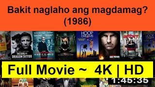 Bakit-naglaho-ang-magdamag?--1986--full-complete