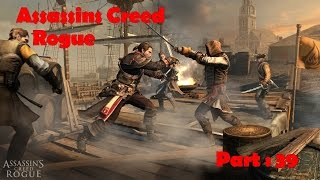 Assassins Creed - Rogue : Part - 39 - The End