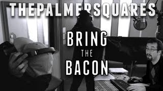The Palmer Squares - Bring The Bacon (Produced by Nate Kiz) [Official Video]
