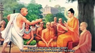 HD] JayaMangala Gatha   Phật Lực Thắng Hạnh Kệ   Phụ đề Pal