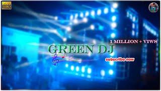 GREEN DJ BRAND NEW SETUP 2018 Full HD.by SBDJ CREATION.