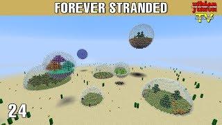 Forever Stranded 24 - Orb Village