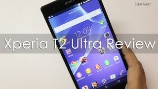 Sony Xperia T2 Ultra In-depth Review Including Camera Review