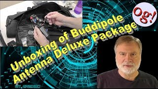 Unboxing of Buddipole Antenna Deluxe Package (#180)