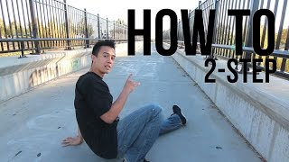 How to Breakdance | 2 Step | Footwork 101