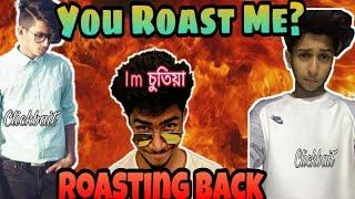 You Roast Me?? Roasting  Back | New bangla funny video | Yeasin TheTuber