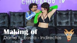 Making of - Dame tu cosita