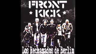 Front Kick - Los Rechazados de Berlín (Full EP) 2000