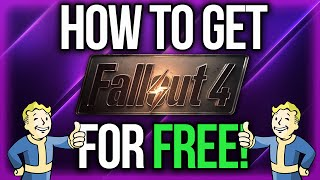 HOW TO GET FALLOUT 4 FREE | NO TORRENT | PC | WORKING