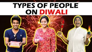 Types of People on DIWALI | The Half-Ticket Shows