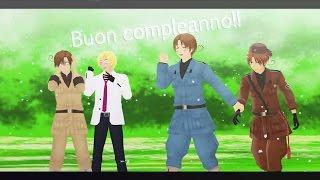 【APヘタリアMMD】 Buon Compleano!!