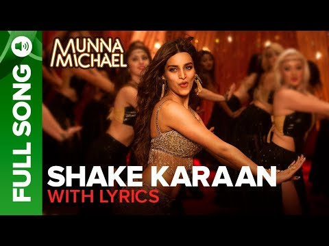 Xxx Mp4 Shake Karaan – Full Song With Lyrics Munna Michael Nidhhi Agerwal Meet Bros Ft Kanika Kapoor 3gp Sex
