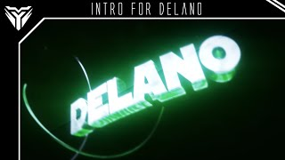 Intro for Delano