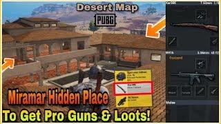 Pubg Mobile : Hidden Loot Spot To Get Pro Guns Like Kar98k & 8x   Miramar Best looting spot!
